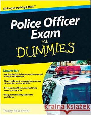 Police Officer Exam for Dummies Raymond Foster Tracey Biscontini  9780470887240