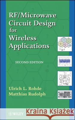 RF/Microwave Circuit Design for Wireless Applications Ulrich L Rohde 9780470901816