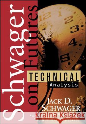 Technical Analysis Jack D. Schwager 9780471020516