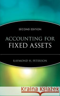 Fixed Assets 2E Raymond H. Peterson 9780471092100