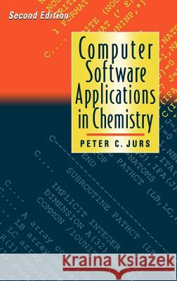 Computer Software Applications in Chemistry Peter C. Jurs 9780471105879