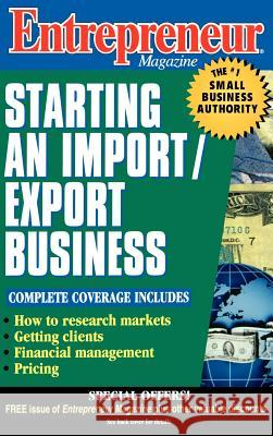 Entrepreneur Magazine: Starting an Import / Export Business Entrepreneur Magazine 9780471110583