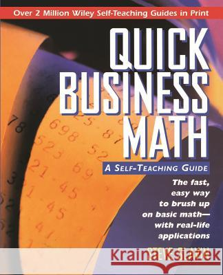Quick Business Math: A Self-Teaching Guide Steve Slavin Stephen L. Slavin 9780471116899