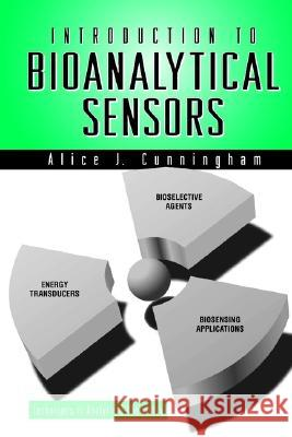 Introduction to Bioanalytical Sensors Alice Cunningham 9780471118619