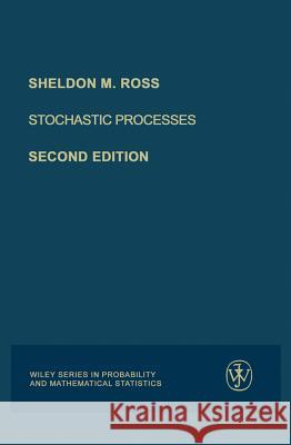 Stochastic Processes Sheldon M. Ross 9780471120629 John Wiley & Sons