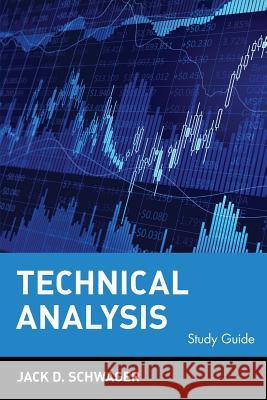 Technical Analysis, Study Guide Jack D. Schwager 9780471123545