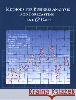Methods for Business Analysis and Forecasting: Text and Cases [With Disk] Peter Tryfos 9780471123842