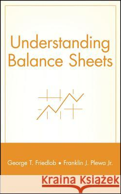 Understanding Balance Sheets George Thomas Friedlob Franklin J. Plewa 9780471130758
