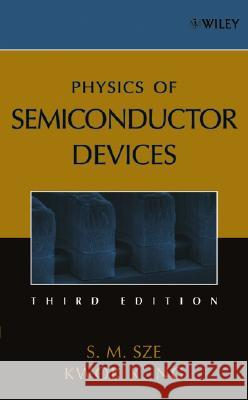 Physics of Semiconductor Devices S. M. Sze Kwok K. Ng 9780471143239