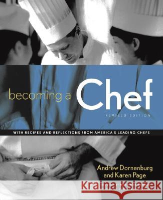 Becoming a Chef Andrew Dornenburg Karen Page Michael Donnelly 9780471152095
