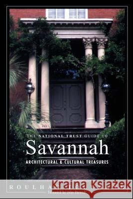The National Trust Guide to Savannah Roulhac Toledano 9780471155683