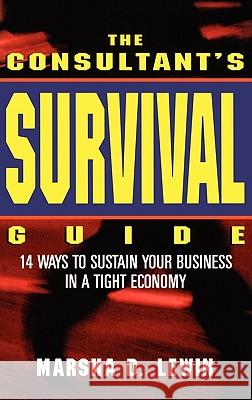 The Consultants' Survival Guide Marsha Lewin 9780471160793