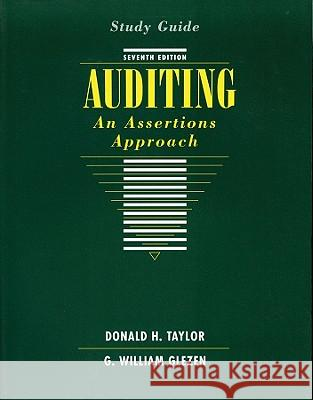 Auditing, Study Guide: An Assertions Approach William G. Glezen Donald H., Jr. Taylor G. William Glezen 9780471171560