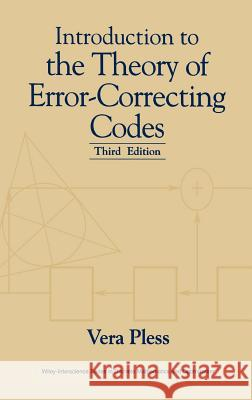 Introduction to the Theory of Error-Correcting Codes Vera Pless Pless 9780471190479