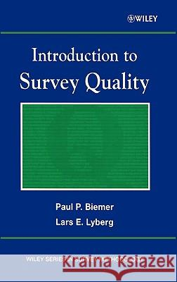 Introduction to Survey Quality Paul Biemer Lars E. Lyberg 9780471193753