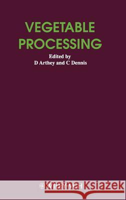 Vegetable Processing David Arthey Dennis Colin Arthey 9780471198598