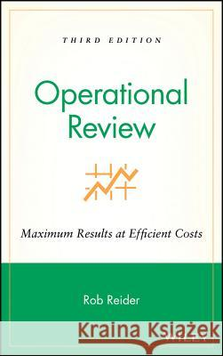 Operational Review: Maximum Results at Efficient Costs Rob Reider 9780471228103
