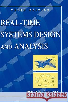 Real-Time Systems Design and Analysis Phillip A. Laplante 9780471228554