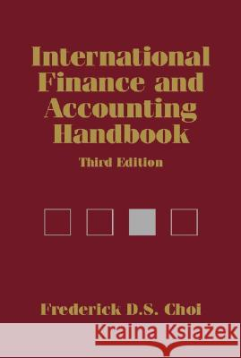 International Finance and Accounting Handbook Frederick D. S. Choi Frederick D. S. Choi 9780471229216