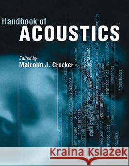 Handbook of Acoustics Malcolm Crocker Crocker 9780471252931