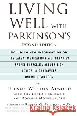 Living Well with Parkinson's Glenna Wotton Atwood Lila Green Hunnewell Roxanne Moore Saucier 9780471282235