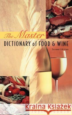 The Master Dictionary of Food and Wine Joyce Rubash Rubash                                   Inc Staff Benchmar 9780471287568
