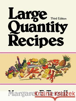 Large Quantity Recipes Margaret E. Terrell Dorothea B. Headlund Terrell 9780471288541