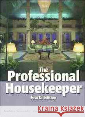 The Professional Housekeeper Madelin Schneider Madelin Wexler Georgina Tucker 9780471291930