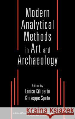 Modern Analytical Methods in Art and Archeology Enrico Ciliberto Giuseppe Spoto 9780471293613
