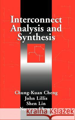 Interconnect Analysis and Synthesis Shen Lin Chun-Kuang Cheng John P. Lillis 9780471293668