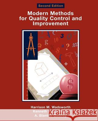 Modern Methods For Quality Control and Improvement Harrison M. Wadsworth Kenneth S. Stephens A. Blanton Godfrey 9780471299738