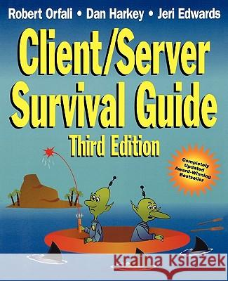 Client/Server Survival Guide Robert Orfali T. Hudson Dan Harkey 9780471316152
