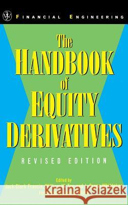 The Handbook of Equity Derivatives Jack Clark Francis Dorothy Francis Toy 9780471326038