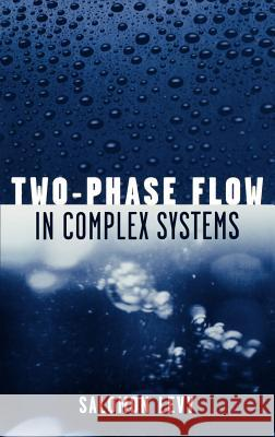 Two-Phase Flow in Complex Systems Salomon Levy Levy Salomon 9780471329671