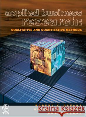 APPLIED BUSINESS RESEARCH Robert Cavana Brian L. Delahaye 9780471341260