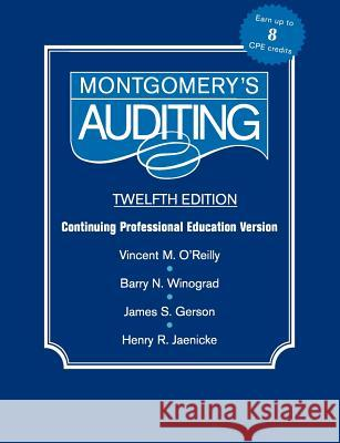 Montgomery Auditing Continuing Professional Education Vincent M. C'Reilly Patrick J. McDonnell Henry R. Jaenicke 9780471346050