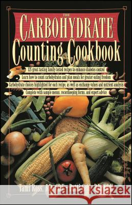 The Carbohydrate Counting Cookbook Tami Ross Ross                                     Patti Bazel Geil 9780471346715