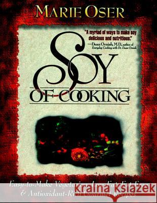 Soy of Cooking Marie Oser Suzanne Havala Neal D. Barnard 9780471347057