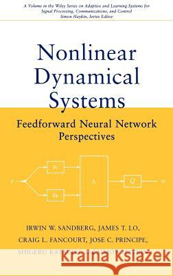 Nonlinear Dynamical Systems: Feedforward Neural Network Perspectives Simon Haykin Irwin W. Sandberg James T. Lo 9780471349112