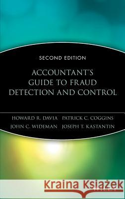 Accountant's Guide to Fraud Detection and Control Howard R. Davia Patrick C. Coggins John C. Wideman 9780471353782