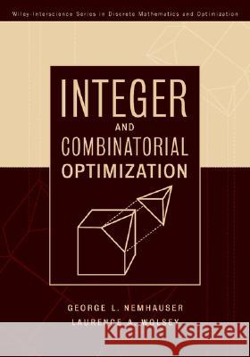 Integer and Combinatorial Optimization Laurence A. Wolsey George L. Nemhauser 9780471359432