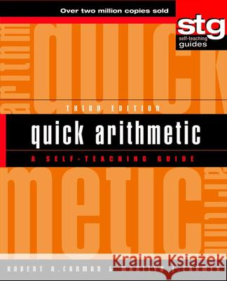 Quick Arithmetic: A Self-Teaching Guide Robert A. Carman Marilyn J. Carman Marilyn J. Carman 9780471384946
