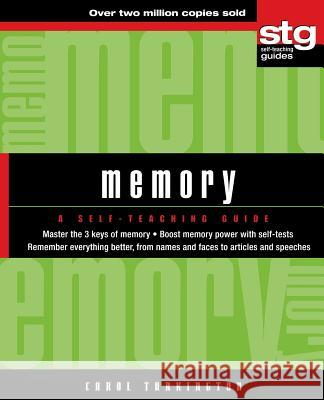 Memory: A Self-Teaching Guide Carol A. Turkington 9780471393641