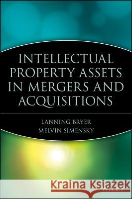 Mergers and Acquisitions in Intellectual Property Lanning G. Bryer Melvin Simensky 9780471414377