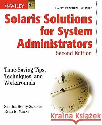 Solaris Solutions 2e W/Ws Sandra L. Henry-Stocker Massmutual Financial Group               Evan R. Marks 9780471431152