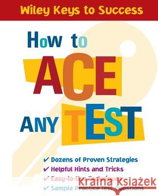 How to Ace Any Test Beverly Ann Chin 9780471431565