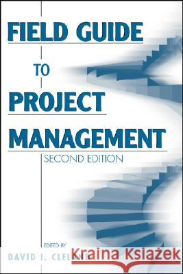 Field Guide to Project Management David I. Cleland 9780471462125