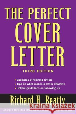 The Perfect Cover Letter Richard H. Beatty 9780471473749 John Wiley & Sons