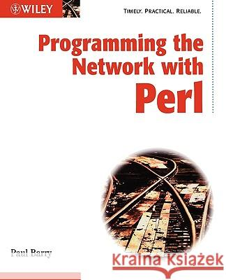 Programming the Network W Perl Paul Barry 9780471486701