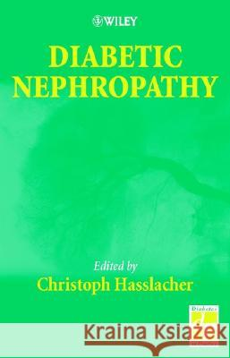 Diabetic Nephropathy Christopher Hasslacher Christoph Hasslacher 9780471489924
